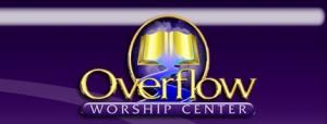 Overflow Worship Center