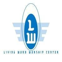 Living Word Worship Center